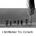 "Copertina disco ""I Scream To Cows"""