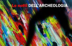 NOTTI DELL'ARCHEOLOGIA 2015